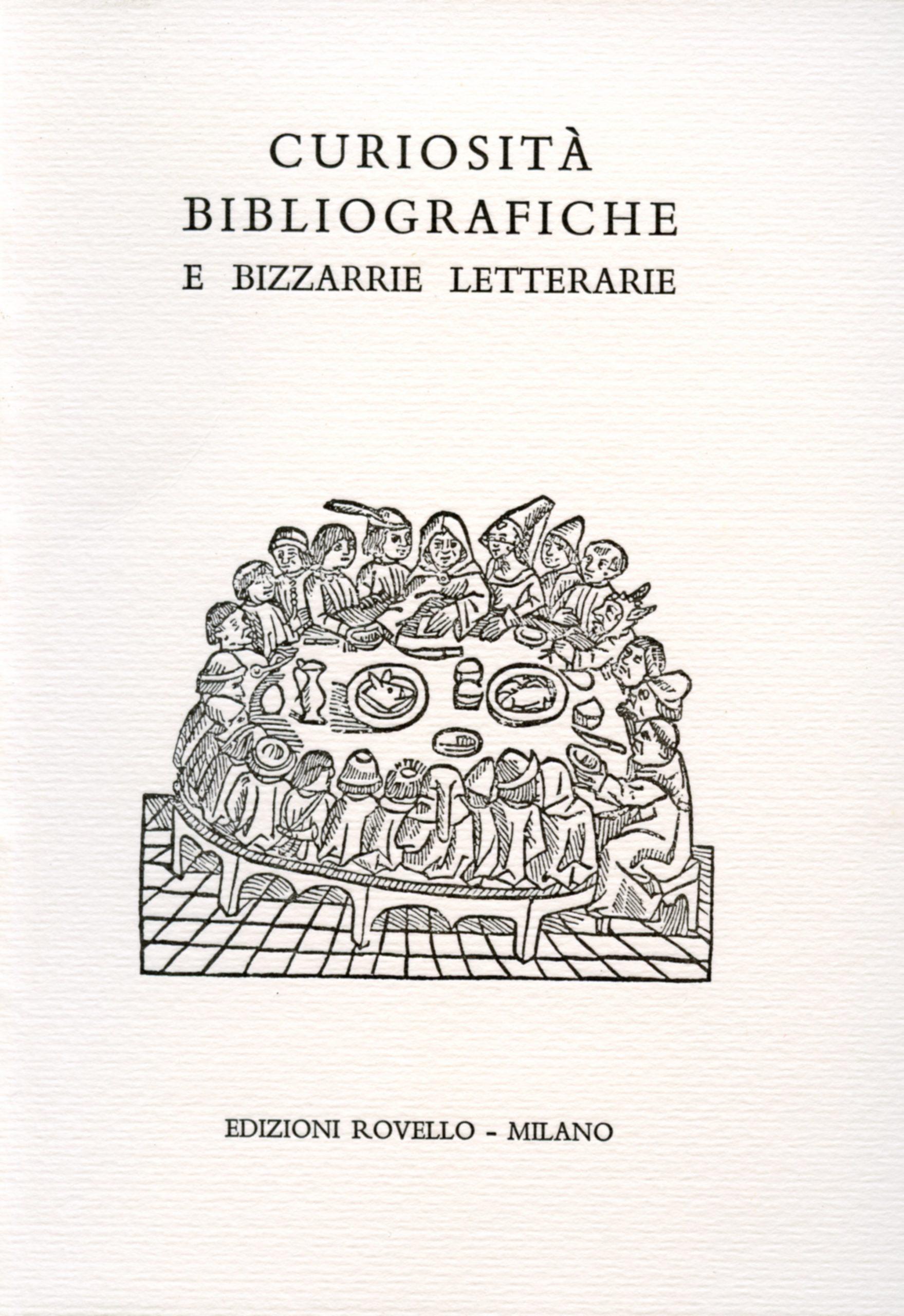16. Curiosità bibliografiche e bizzarie letterarie (2005)